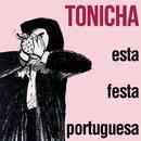 Esta Festa Portuguesa/Tonicha