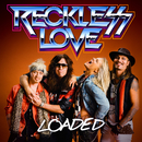 Loaded/Reckless Love