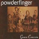 Grave Concern/Powderfinger