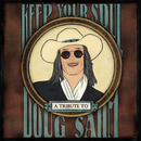 Keep Your Soul: A Tribute To Doug Sahm/Various Artists