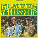 Let's Live For Today/The Grass Roots