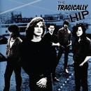 The Tragically Hip/The Tragically Hip
