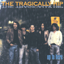 Up To Here/The Tragically Hip