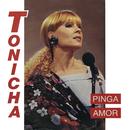 Pinga Amor/Tonicha