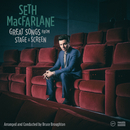 Great Songs From Stage And Screen/Seth MacFarlane
