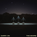 Carry On/The Score