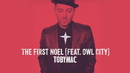 The First Noel (Audio) (feat. Owl City)/TobyMac