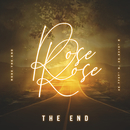 The End/Rose