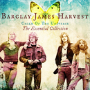 Child Of The Universe: The Essential Collection/Barclay James Harvest
