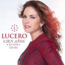 Cien Años (En Vivo / 20y20)/Lucero