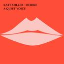 A Quiet Voice/Kate Miller-Heidke
