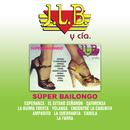 Súper Bailongo/J.L.B. Y Cía