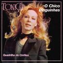 O Chico Pinguinhas/Tonicha