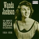 The Complete Decca Recordings 1954-1956/Wanda Jackson