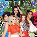 What Are You Waiting For?/The Saturdays