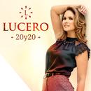 20y20/Lucero