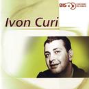 Bis - Cantores De Rádio/Ivon Curi