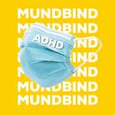Mundbind/ADHD