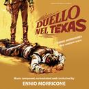Duello nel Texas (Original Motion Picture Soundtrack)/Ennio Morricone
