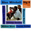 Big 6/Blue Mitchell