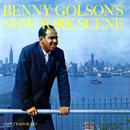 Benny Golson's New York Scene/Benny Golson