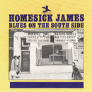 Blues On The South Side/Homesick James