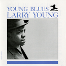 Young Blues/Larry Young