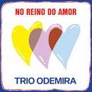 No Reino Do Amor/Trio Odemira