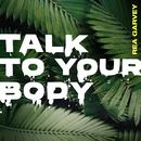 Talk To Your Body/Rea Garvey