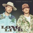 Long Live/Florida Georgia Line