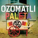 Paleta (feat. Voces Del Rancho)/Ozomatli