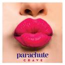 Crave/Parachute