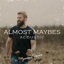 Almost Maybes (Acoustic)/Jordan Davis