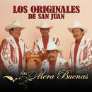 Las Mera Buenas/Los Originales De San Juan