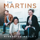 Riverside Medley (I Am Bound For The Promised Land / Shall We Gather At The River / Down By The Riverside) (Live)/The Martins