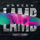Unseen: The Lamb/Seventh Day Slumber