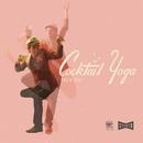 Cocktail Yoga/Zach Gill