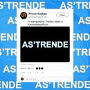 As'Trende (feat. Mampintsha, Peekay Mzee, KamzaHeavyPoint)/Prince Kaybee