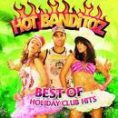 Best Of Holiday Club Hits/Hot Banditoz