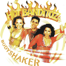 Bodyshaker/Hot Banditoz