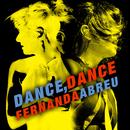 Dance Dance/Fernanda Abreu