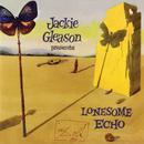 Lonesome Echo/Jackie Gleason