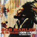 I Know A Place: The Remixes (Pt. 1)/Bob Marley