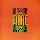 Blessed More Blessed (Dance Remixes)/Buju Banton