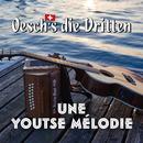 Une Youtse Mélodie/Oesch's die Dritten