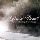 Remembering Christmas/David Benoit