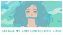 Lose Control (Lyric Video)/Sabrina