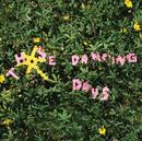 Those Dancing Days/Those Dancing Days
