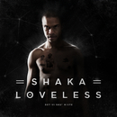 Det Vi Sku' Miste/Shaka Loveless