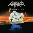 Persistence Of Time (30th Anniversary Remaster)/Anthrax